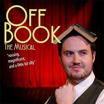 off-book-the-musical